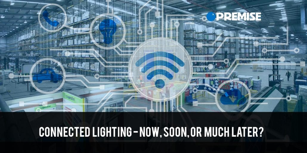 Is it too soon for Connected Lighting?
